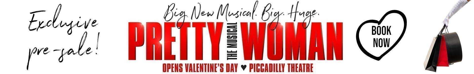 Pretty Woman The Musical tickets - Exclusive Pre-sale