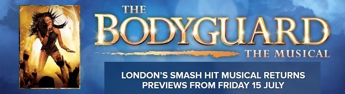The Bodyguard - Dominion Theatre