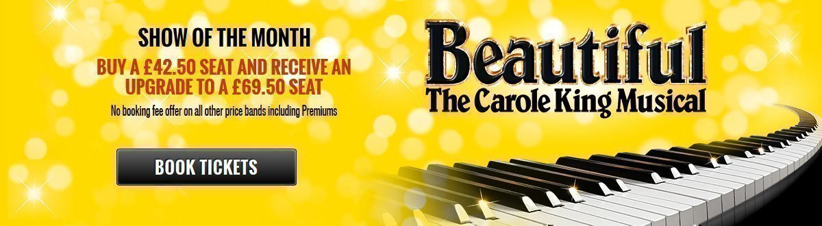 Beautiful - The Carole King Musical - Show Of The Month