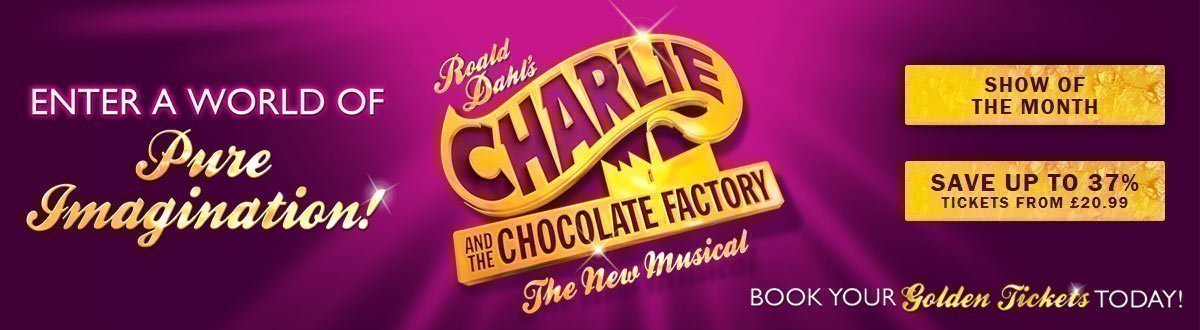 Charlie and the Chocolate Factory - Show of the Month