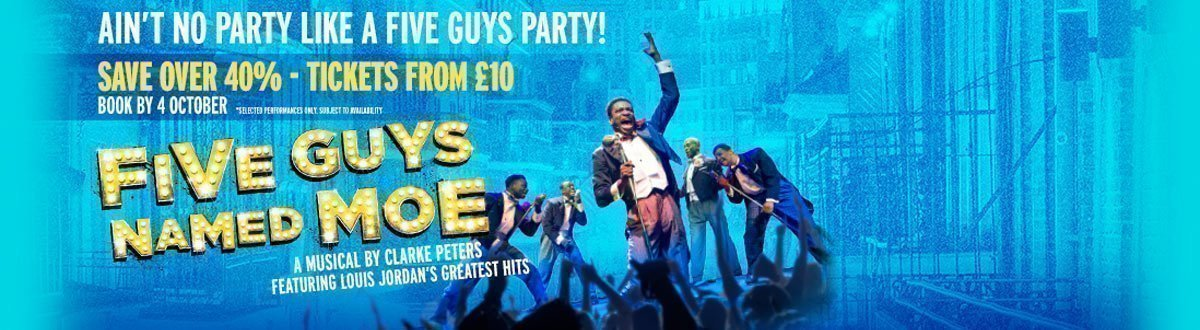 Five Guys Named Moe - Flash Sale - Save Over 40% - Tickets from £10