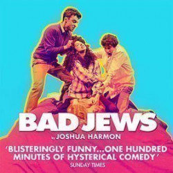 Bad Jews extends at the Arts Theatre