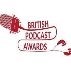 Best of the British Podcast Awards