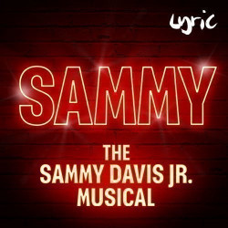 Sammy - The Sammy Davis Jr Musical tickets