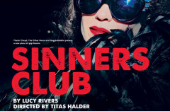 Review: SINNERS CLUB at Soho Theatre