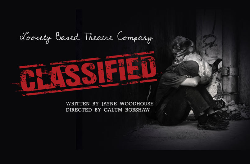 Classified - Loosely Based Theatre Company