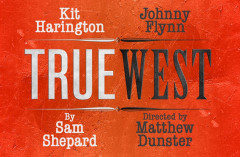 Dream Team Kit Harington and Johnny Flynn to star as brothers in Sam Shepard's TRUE WEST